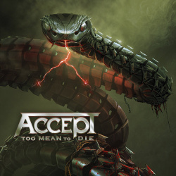 Audio CD ACCEPT. Too Mean To Die. ACCEPT. Too Mean to Die