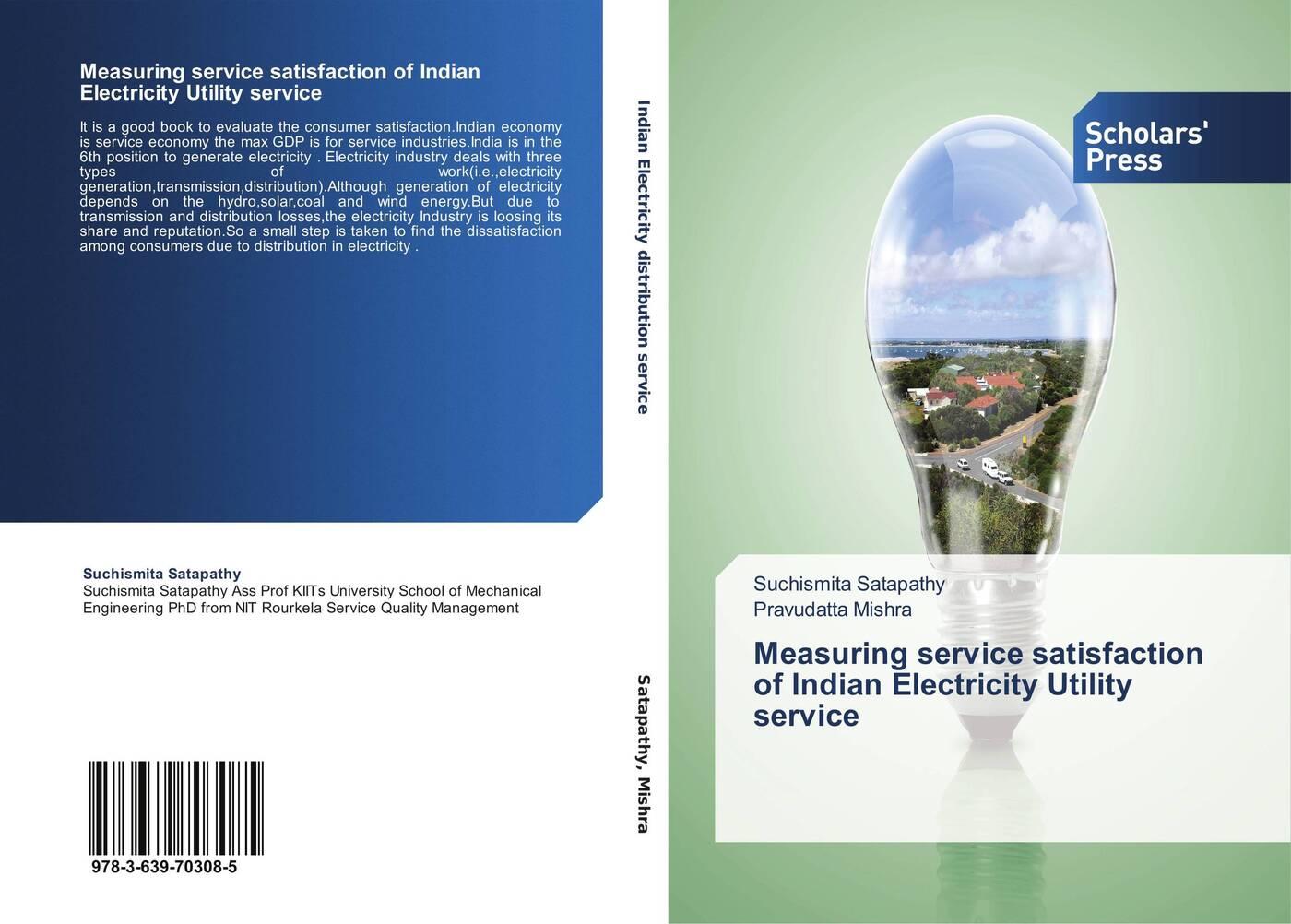 Suchismita Satapathy and Pravudatta Mishra Measuring service satisfaction of Indian Electricity Utility service the step of the step of the piezoelectric generator is to generate electricity