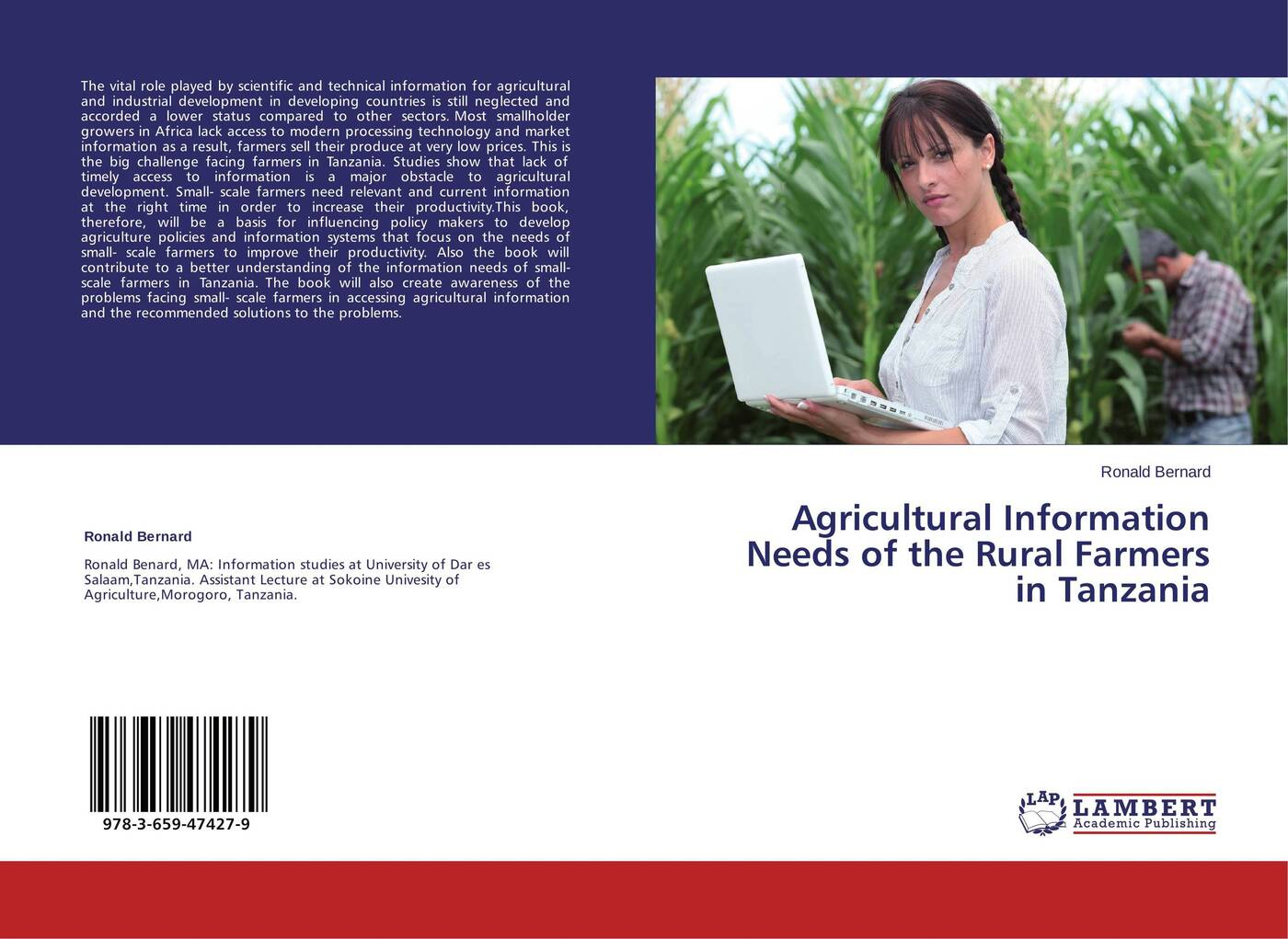 Ronald Bernard Agricultural Information Needs of the Rural Farmers in Tanzania facing the modern
