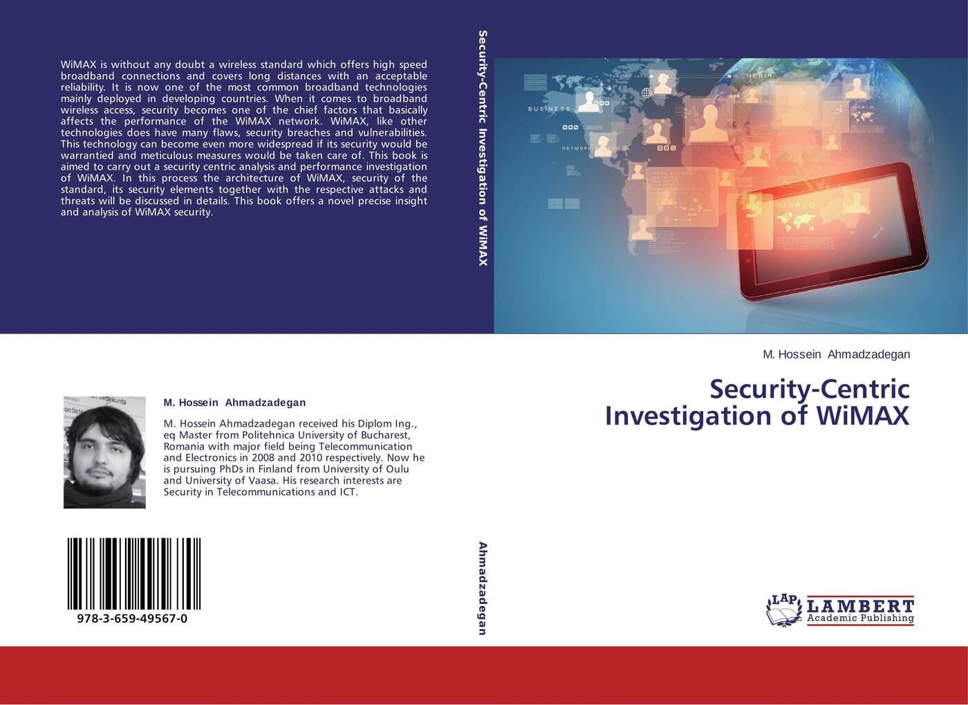 цены на M. Hossein Ahmadzadegan Security-Centric Investigation of WiMAX  в интернет-магазинах