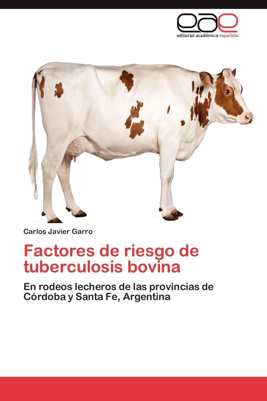 Factores de Riesgo de Tuberculosis Bovina