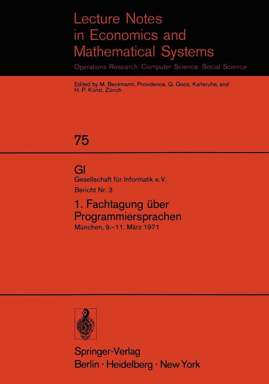 1. Fachtagung uber Programmiersprachen. Munchen, 9.-11. Marz 1971