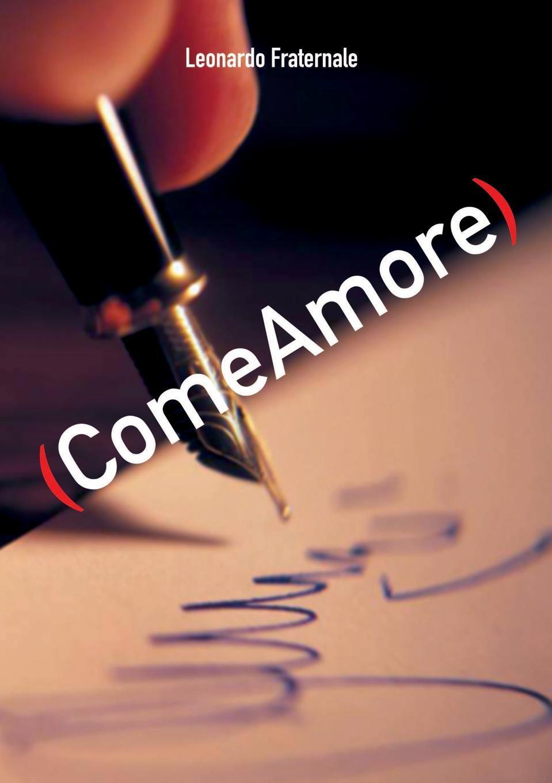 Книга (ComeAmore). Leonardo Fraternale