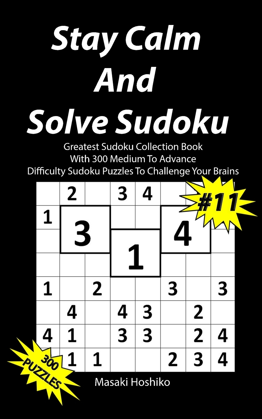 Stay Calm And Solve Sudoku #11.  ...