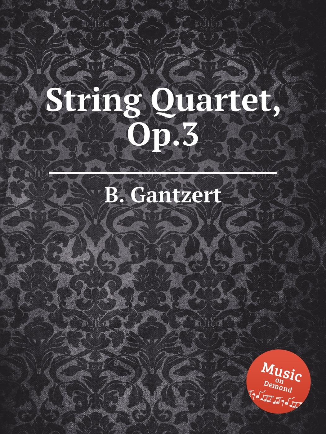 String Quartet, Op.3