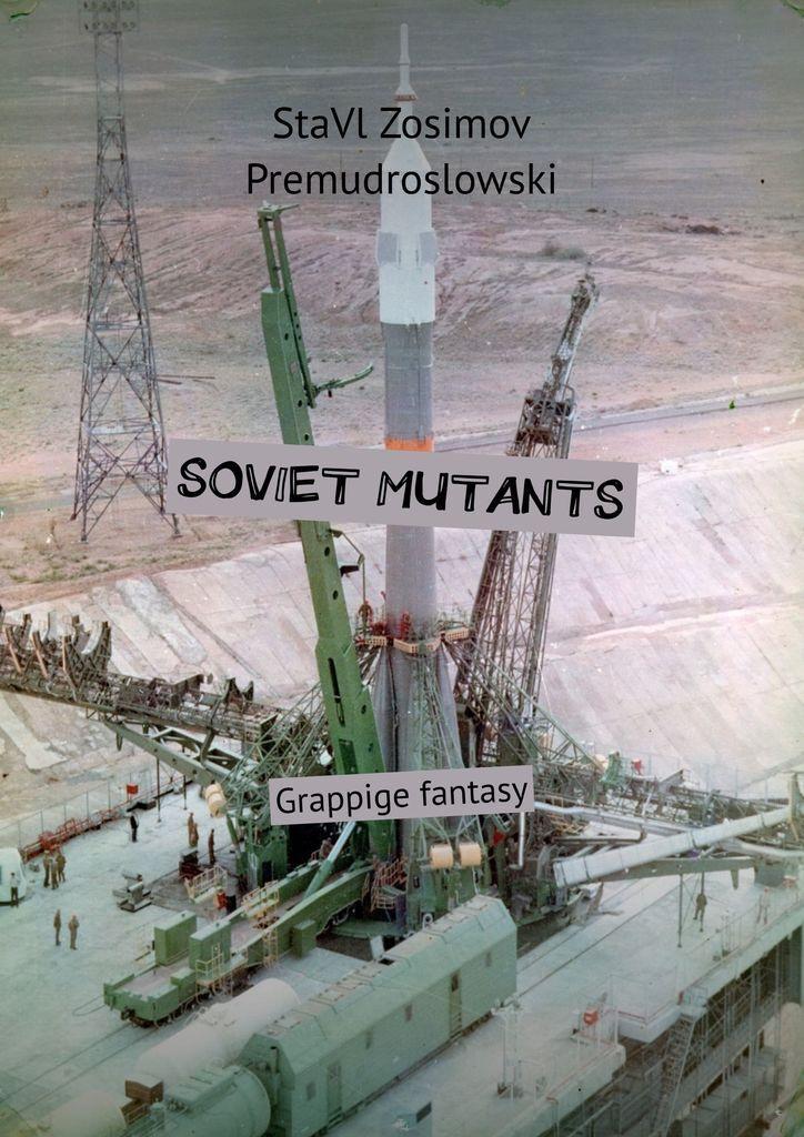 SOVIET MUTANTS #1