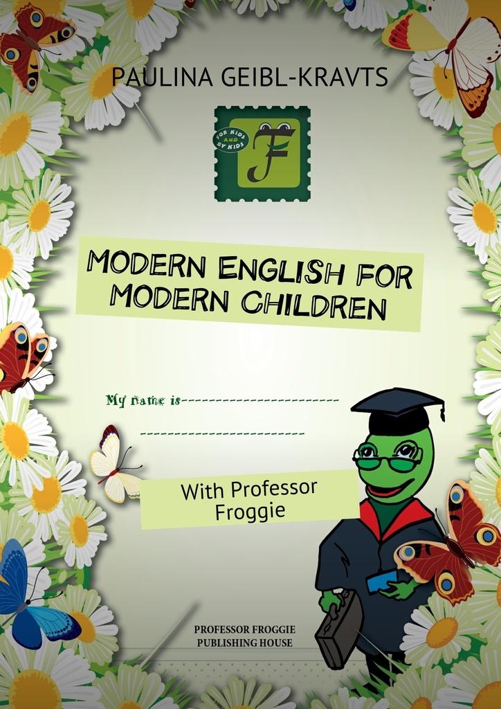 Modern English for Modern Children #1