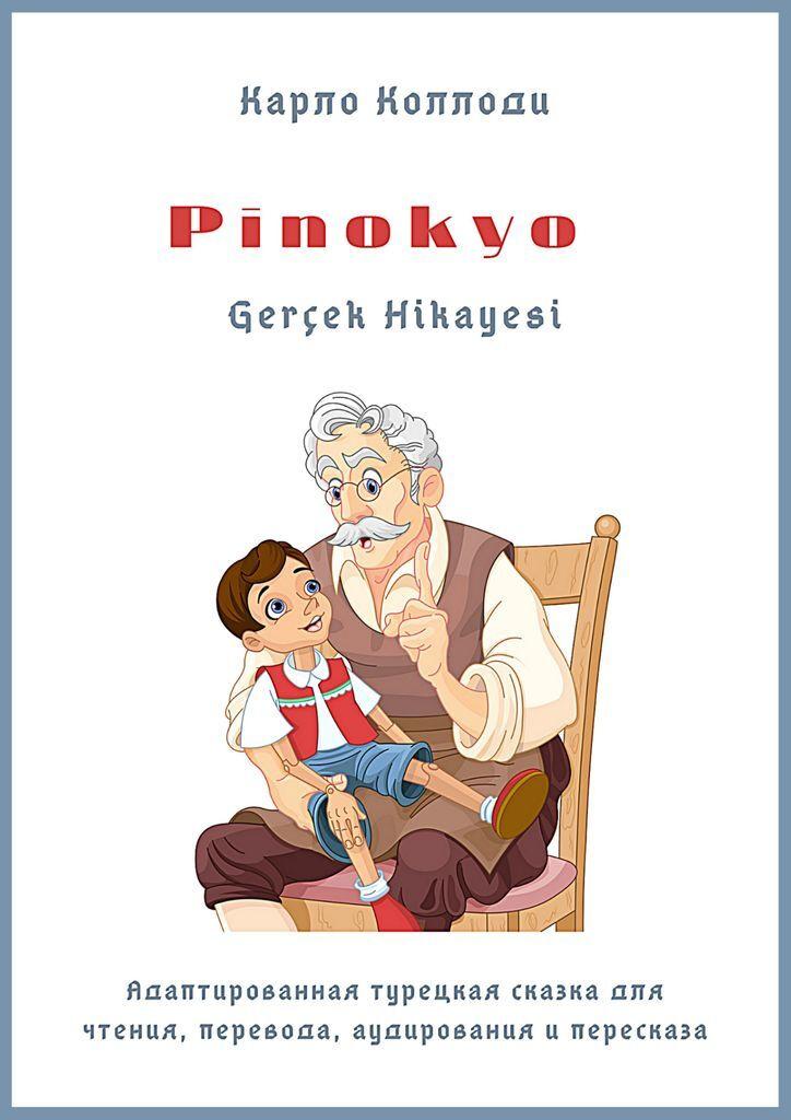 Pinokyo Gerek Hikayesi #1