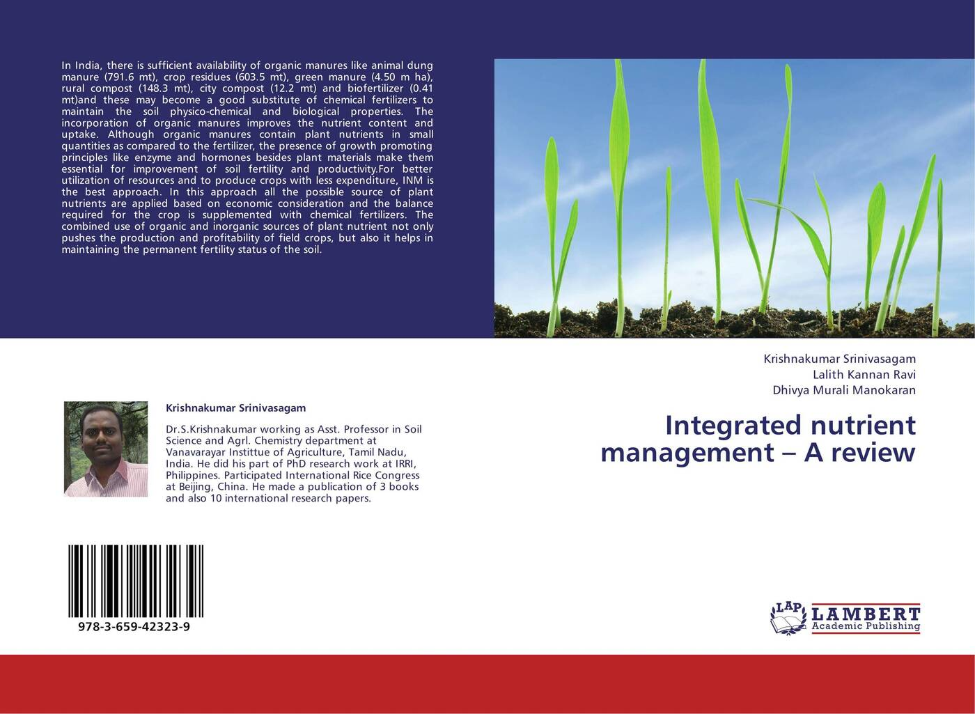 все цены на Krishnakumar Srinivasagam,Lalith Kannan Ravi and Dhivya Murali Manokaran Integrated nutrient management - A review онлайн