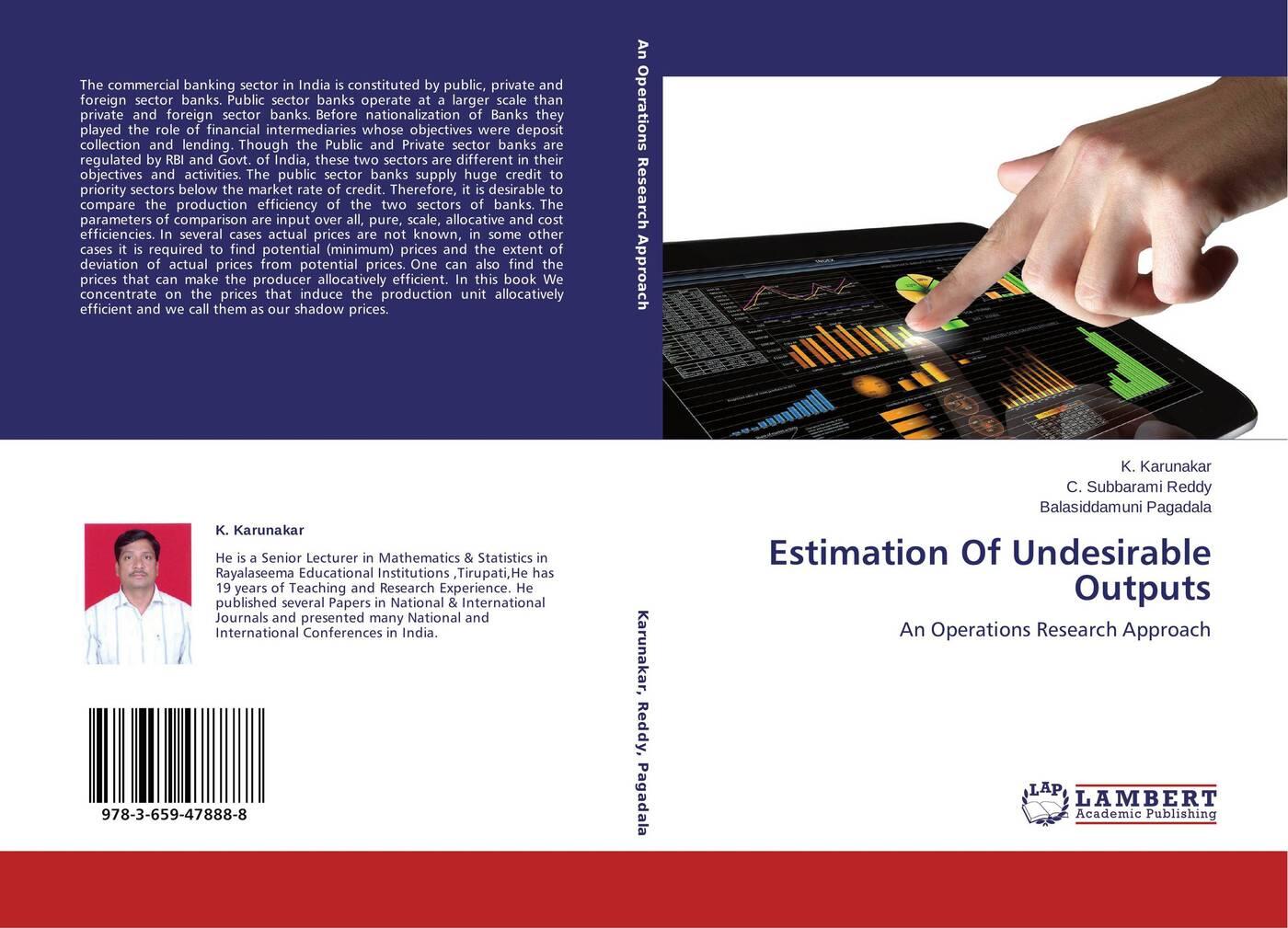 K. Karunakar,C. Subbarami Reddy and Balasiddamuni Pagadala Estimation Of Undesirable Outputs are banks bad