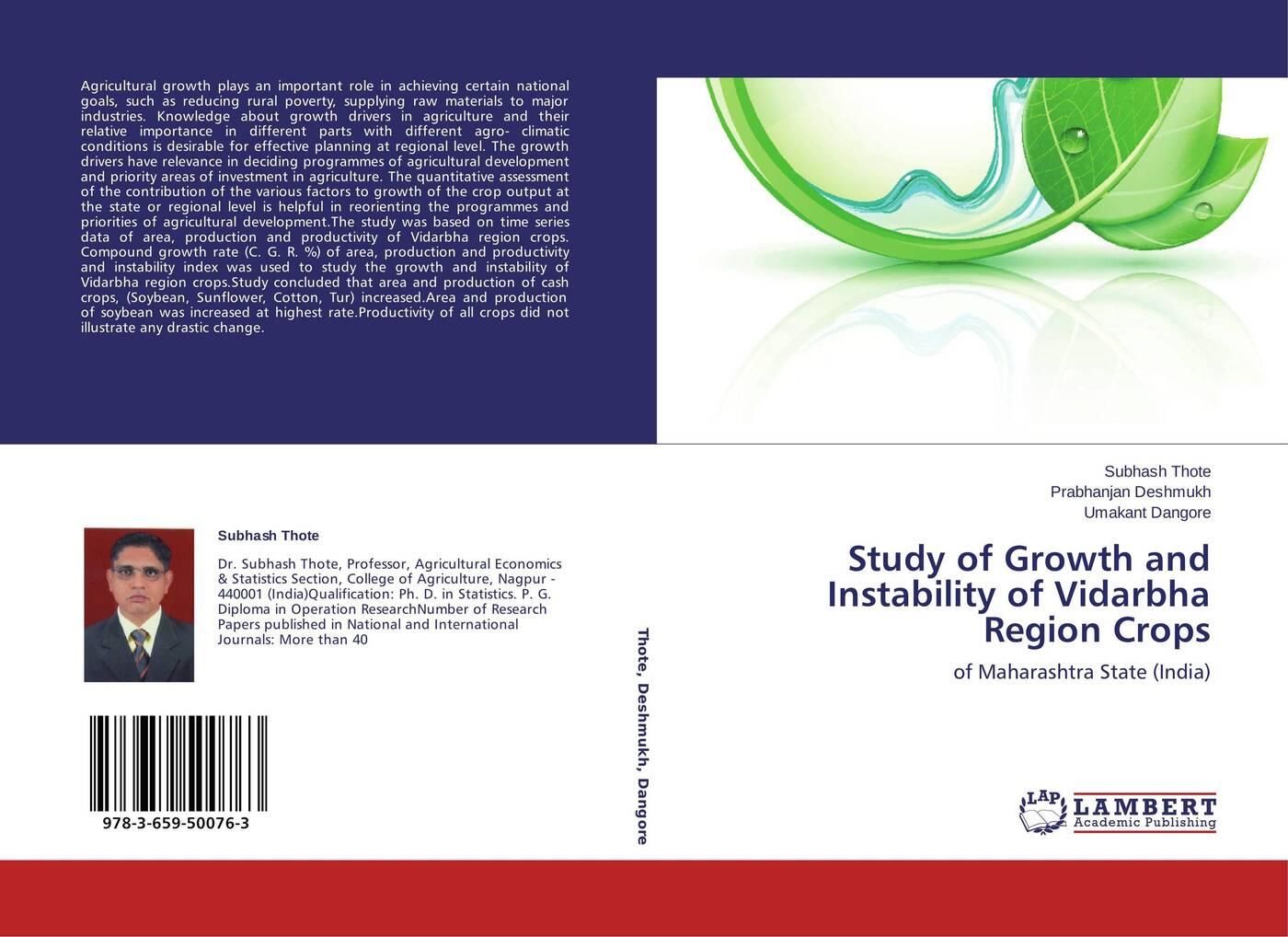 Subhash Thote,Prabhanjan Deshmukh and Umakant Dangore Study of Growth and Instability of Vidarbha Region Crops цена в Москве и Питере