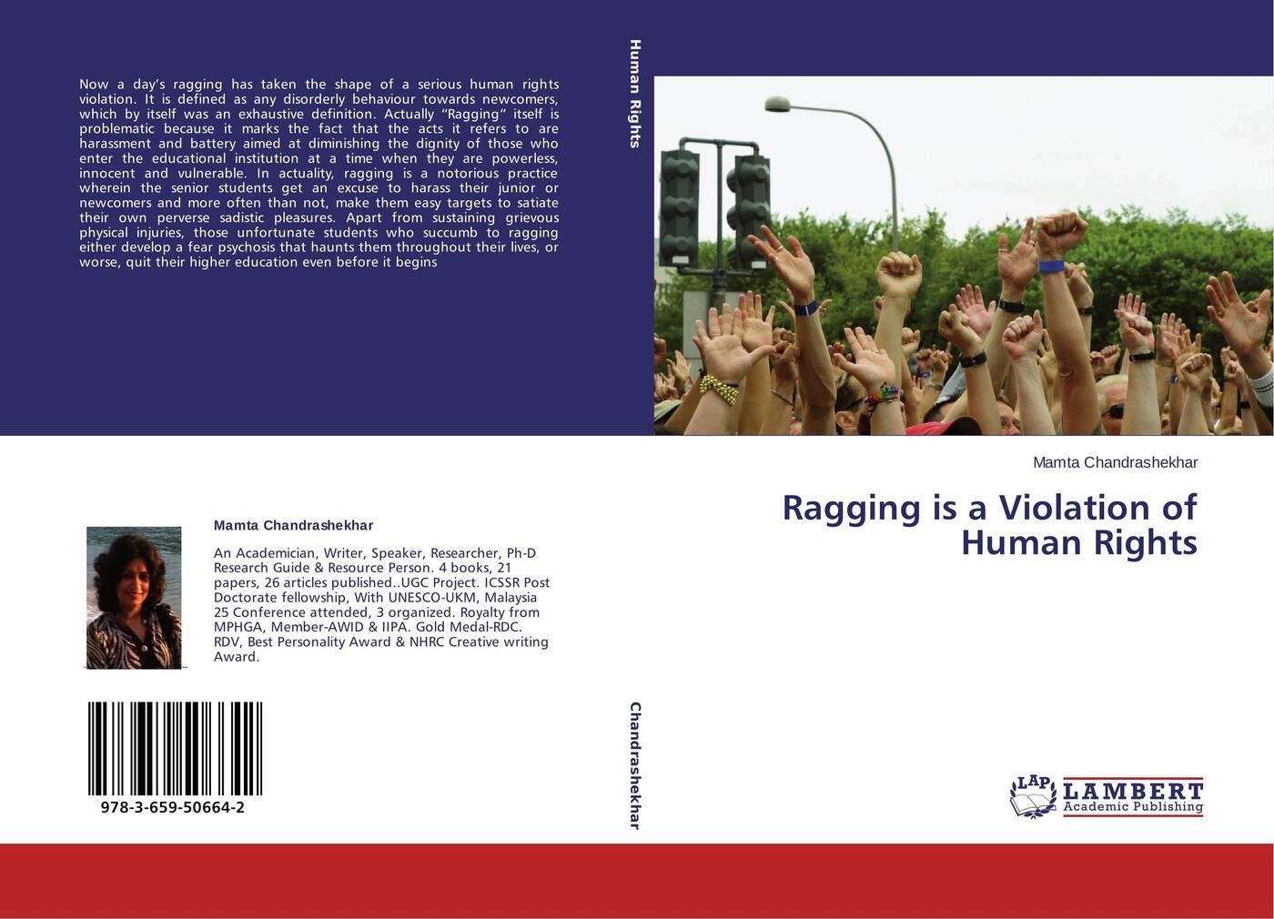 Mamta Chandrashekhar Ragging is a Violation of Human Rights kolber adél sanctions alleviating or deepening the violation of human rights