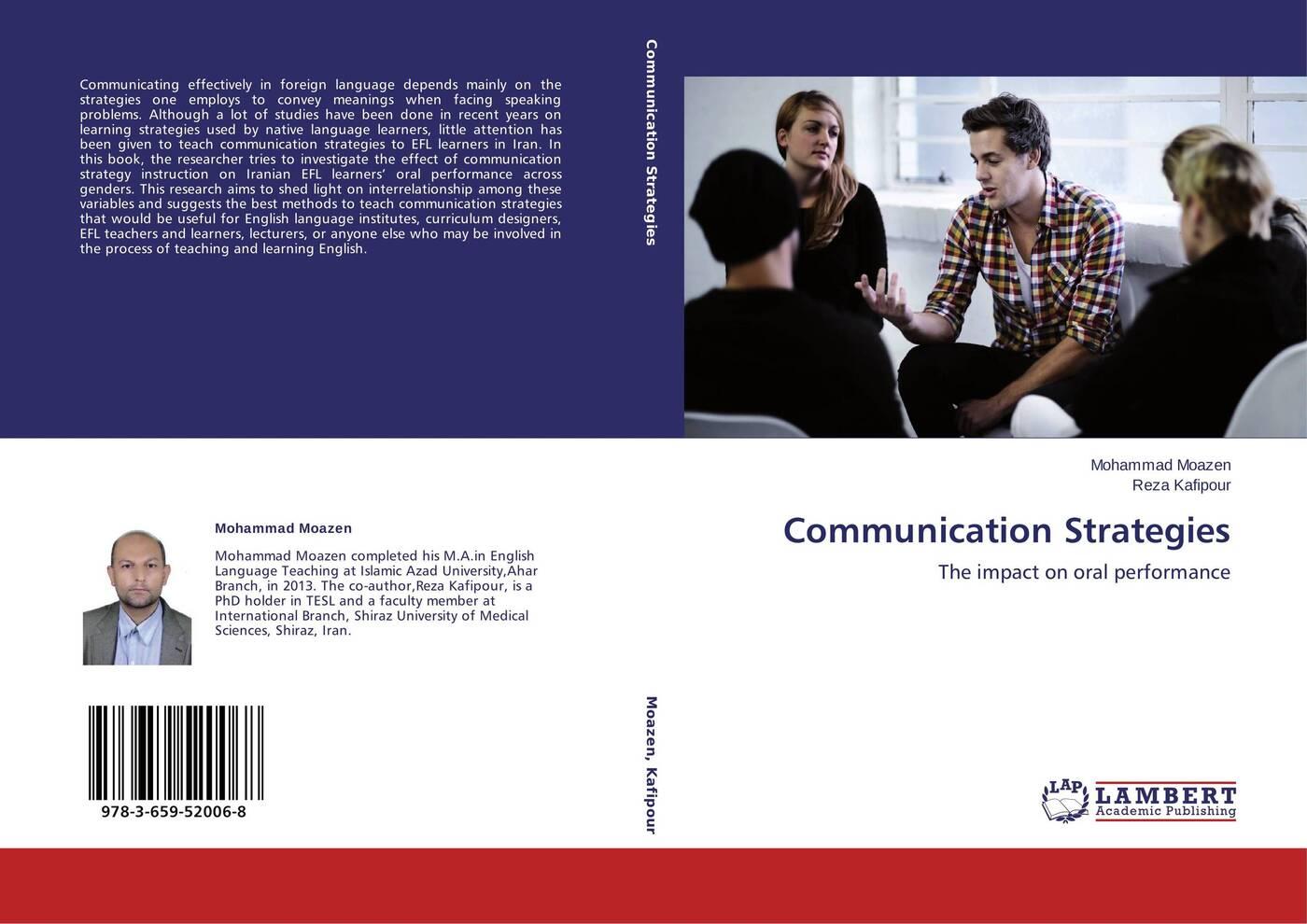 Mohammad Moazen and Reza Kafipour Communication Strategies цена