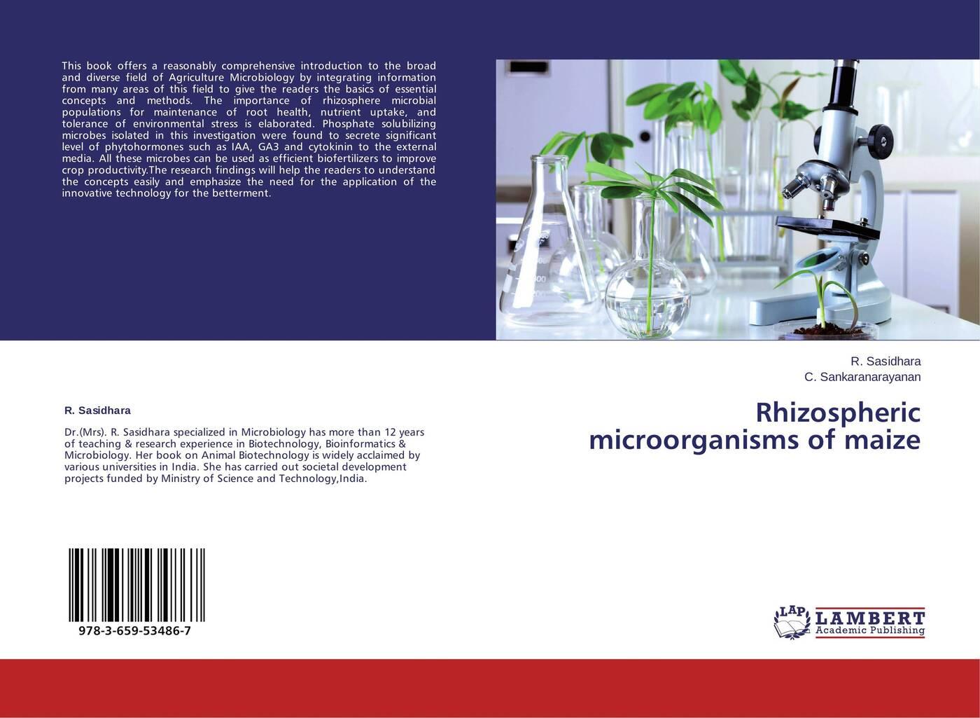 R. Sasidhara and C. Sankaranarayanan Rhizospheric microorganisms of maize цена и фото
