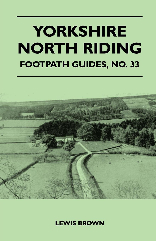 Yorkshire North Riding - Footpath Guides. Paul Heath