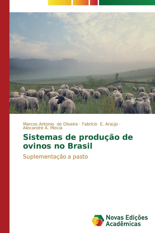Sistemas de producao de ovinos no Brasil