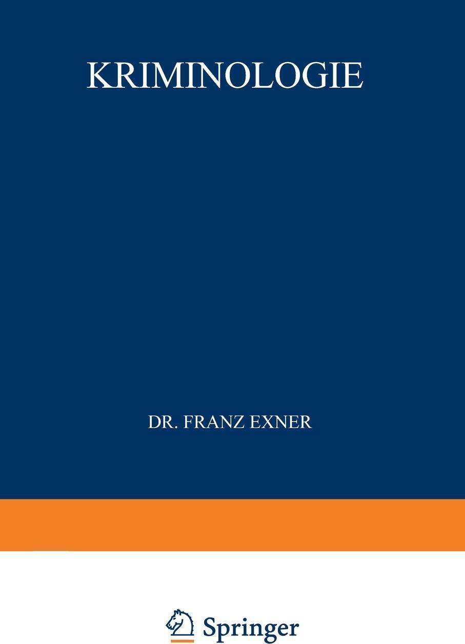 Kriminologie. Franz Exner