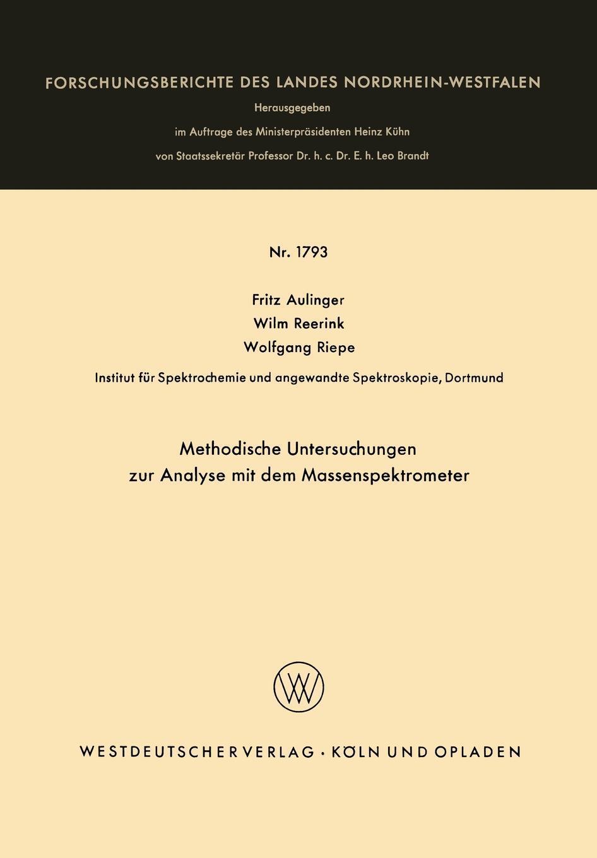Methodische Untersuchungen zur Analyse mit dem Massenspektrometer 9783663063940