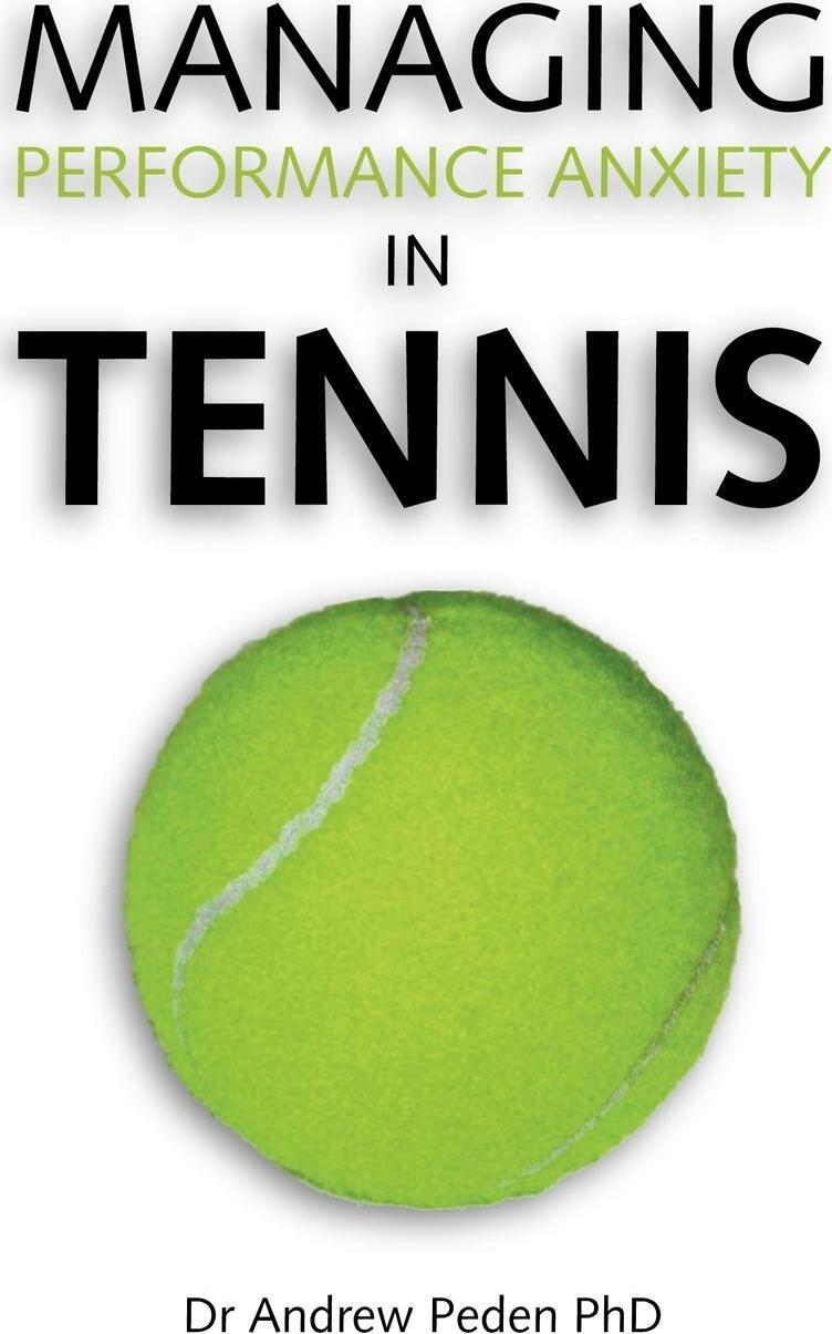 Managing Performance Anxiety in Tennis