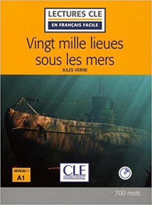Lectures CLE En Francais Facile 1 Vingt Mille Lieues sous les mers + CD