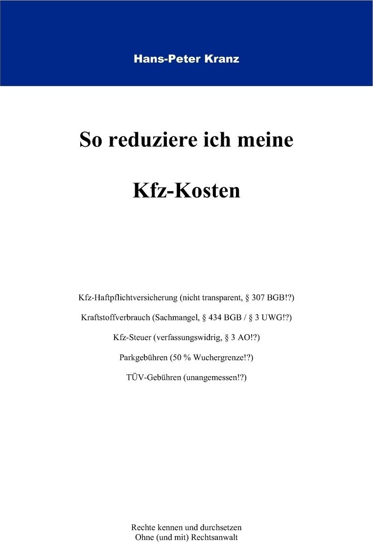 So reduziere ich meine KFZ-Kosten. Hans-Peter Kranz