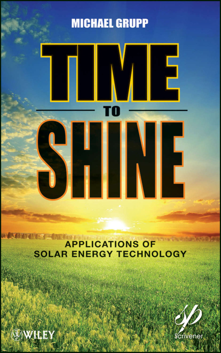 Time to Shine. Applications of Solar Energy Technology | Grupp Michael #1