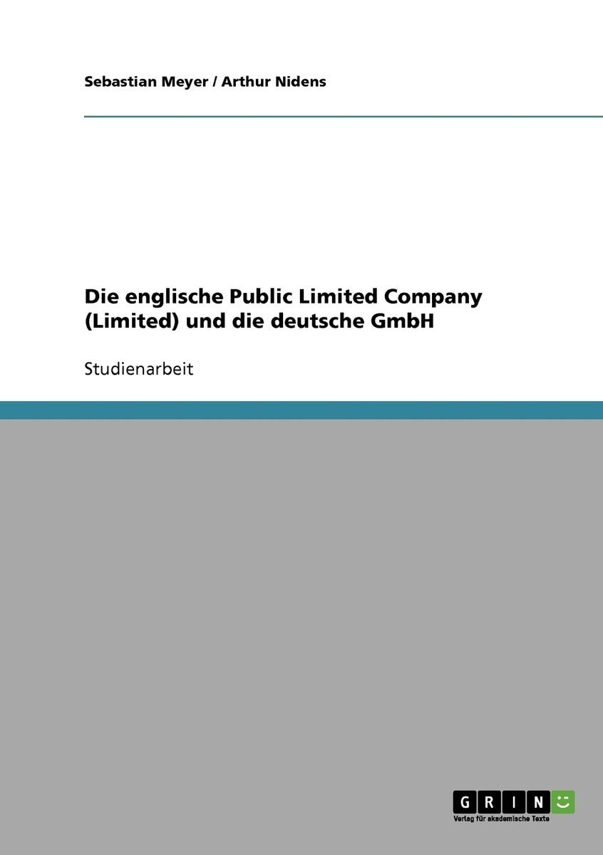 Die englische Public Limited Company (Limited) und die deutsche GmbH #1