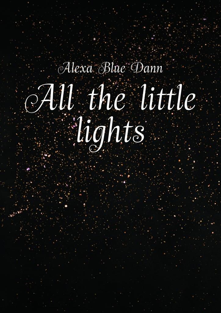 All the little lights #1