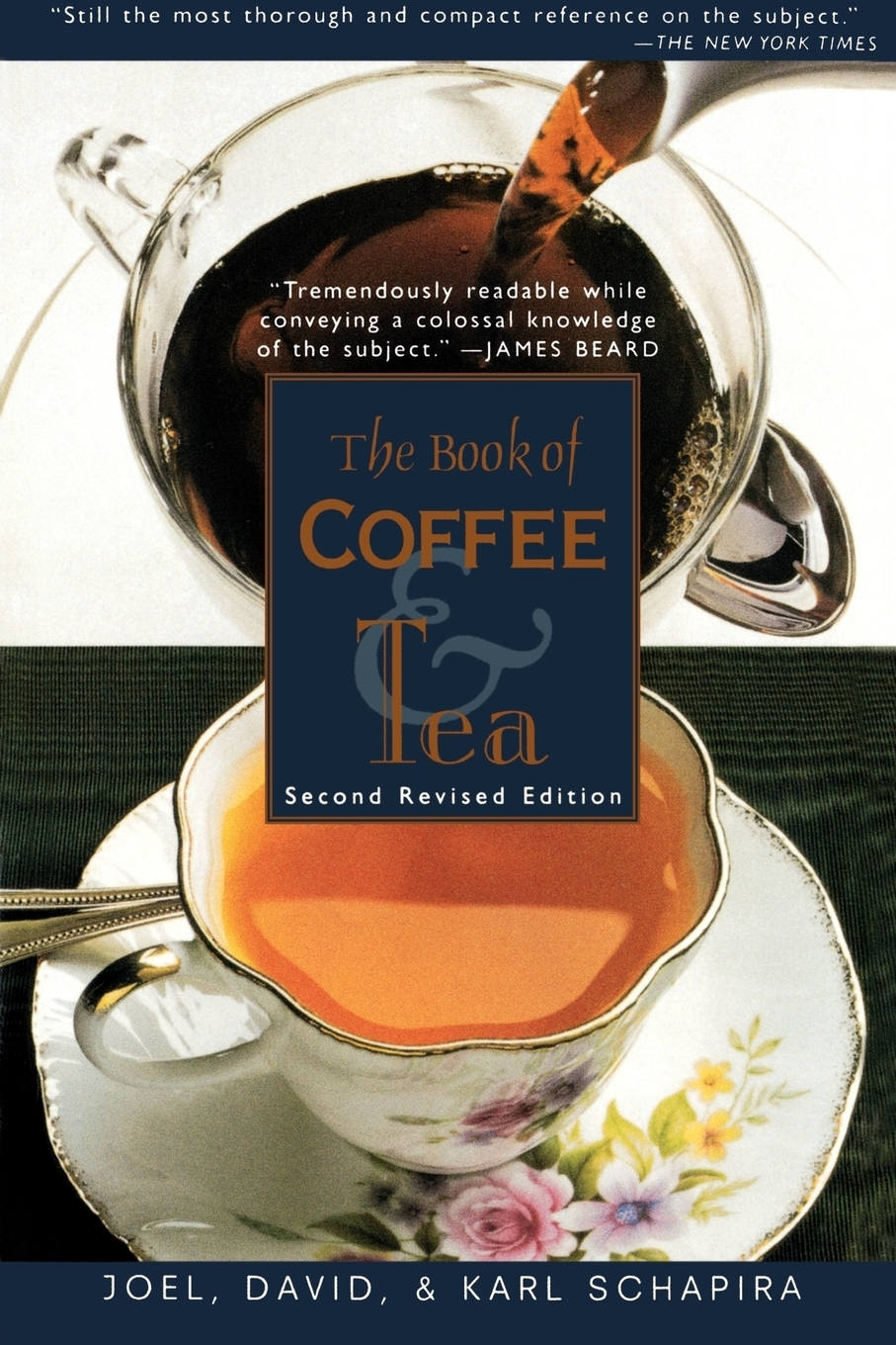 лучшая цена Joel Schapira The Book of Coffee and Tea. Second Revised Edition