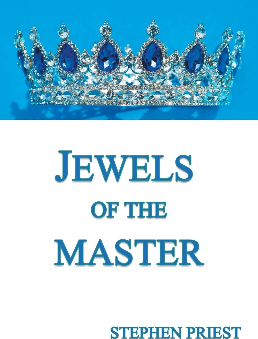 Stephen Priest Jewels of the Master