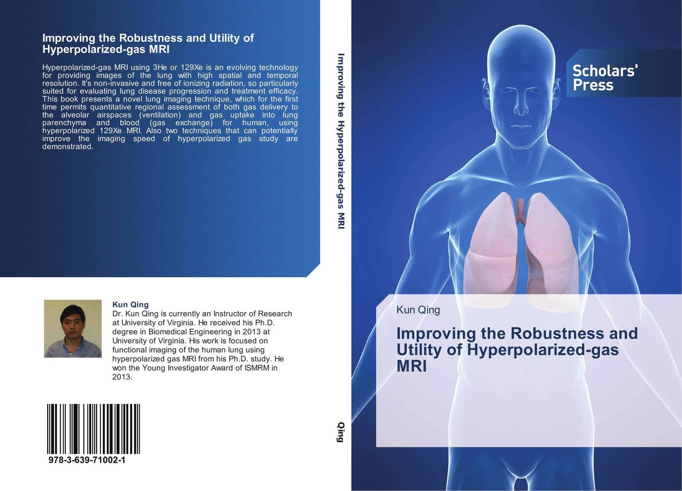 Kun Qing Improving the Robustness and Utility of Hyperpolarized-gas MRI characterization of microparticles for lung cancer delivery