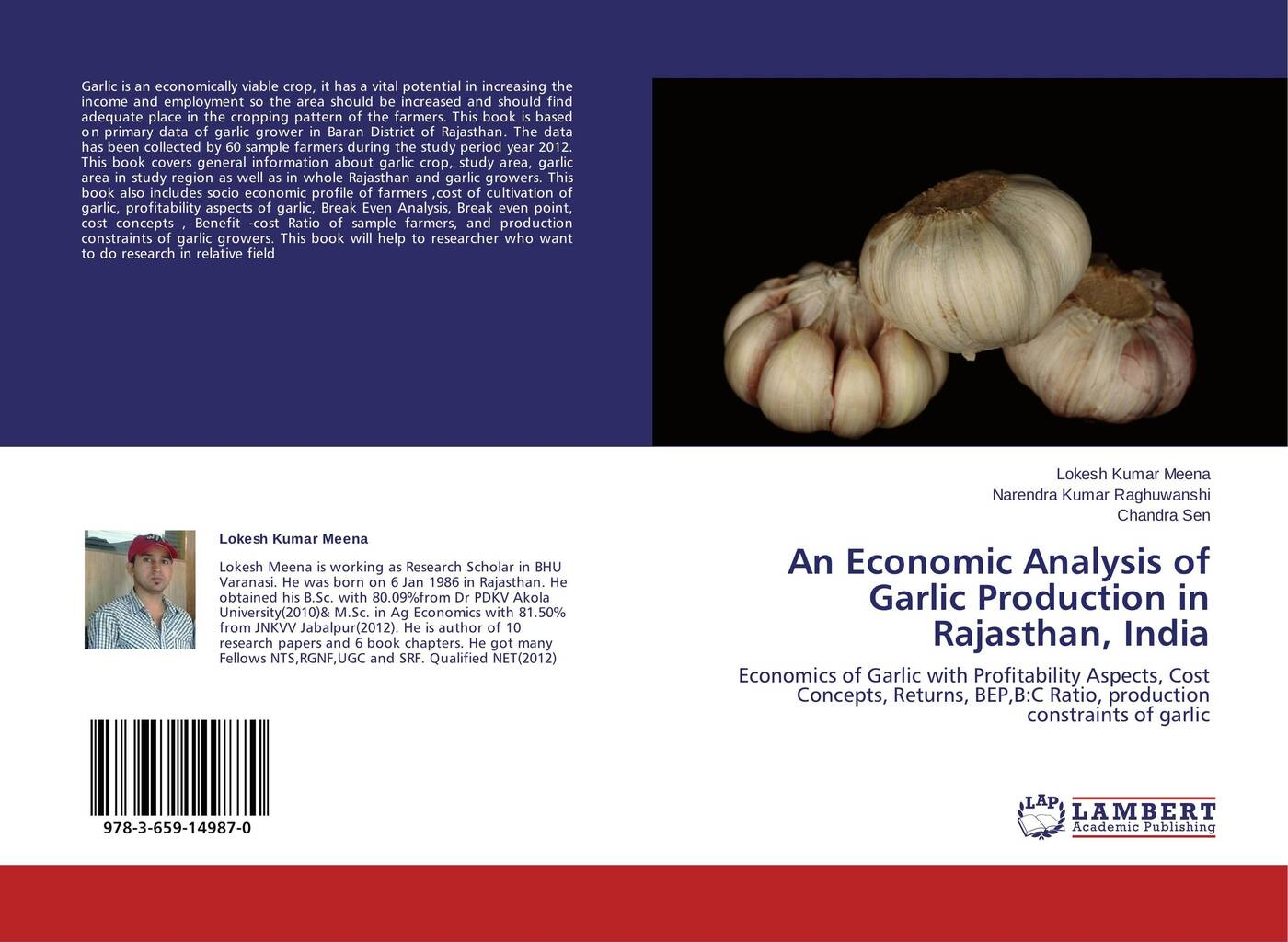 Lokesh Kumar Meena,Narendra Kumar Raghuwanshi and Chandra Sen An Economic Analysis of Garlic Production in Rajasthan, India цена в Москве и Питере