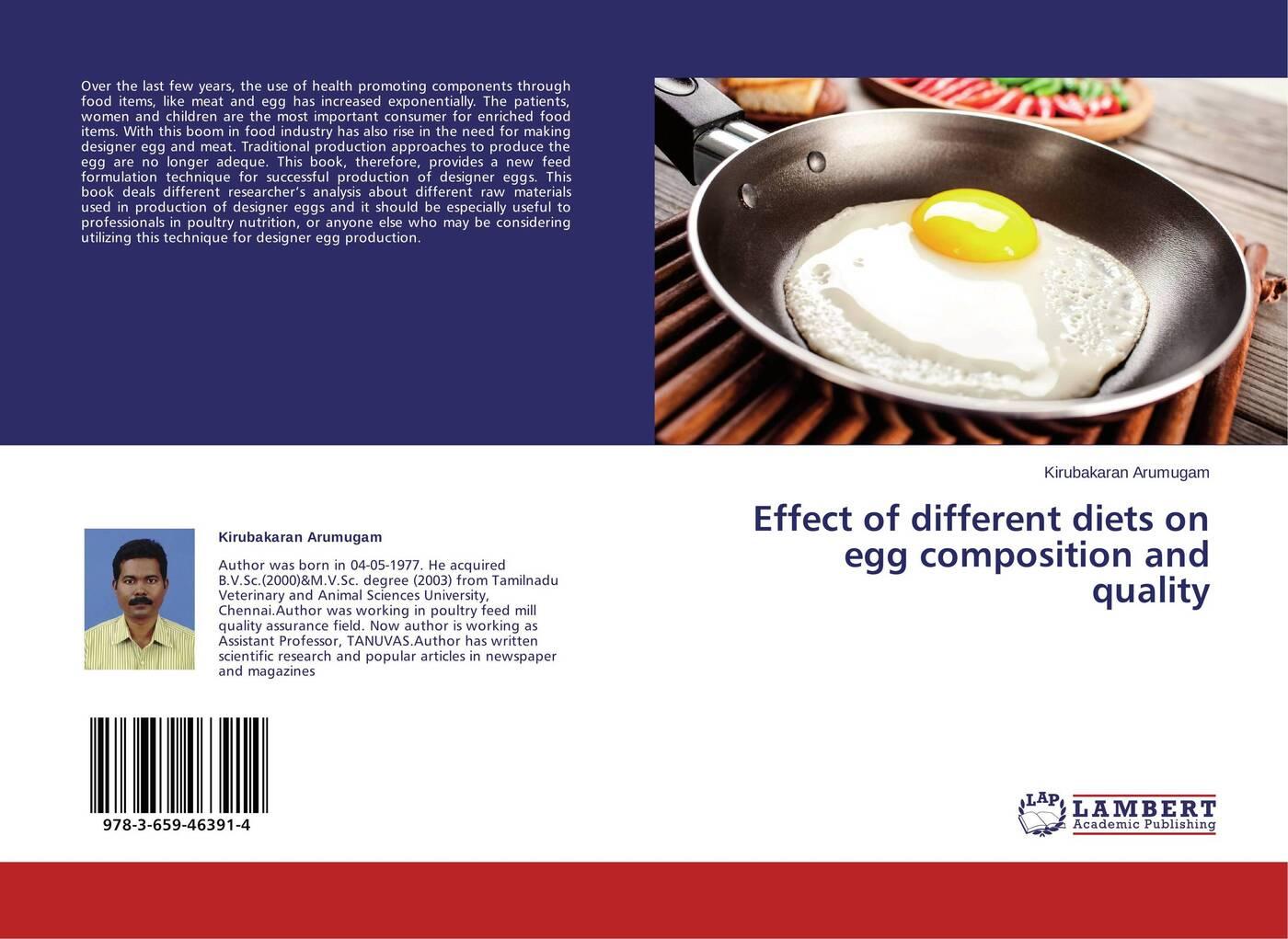 лучшая цена Kirubakaran Arumugam Effect of different diets on egg composition and quality