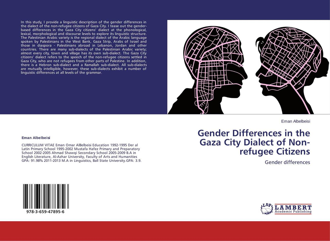 Eman Albelbeisi Gender Differences in the Gaza City Dialect of Non-refugee Citizens недорго, оригинальная цена