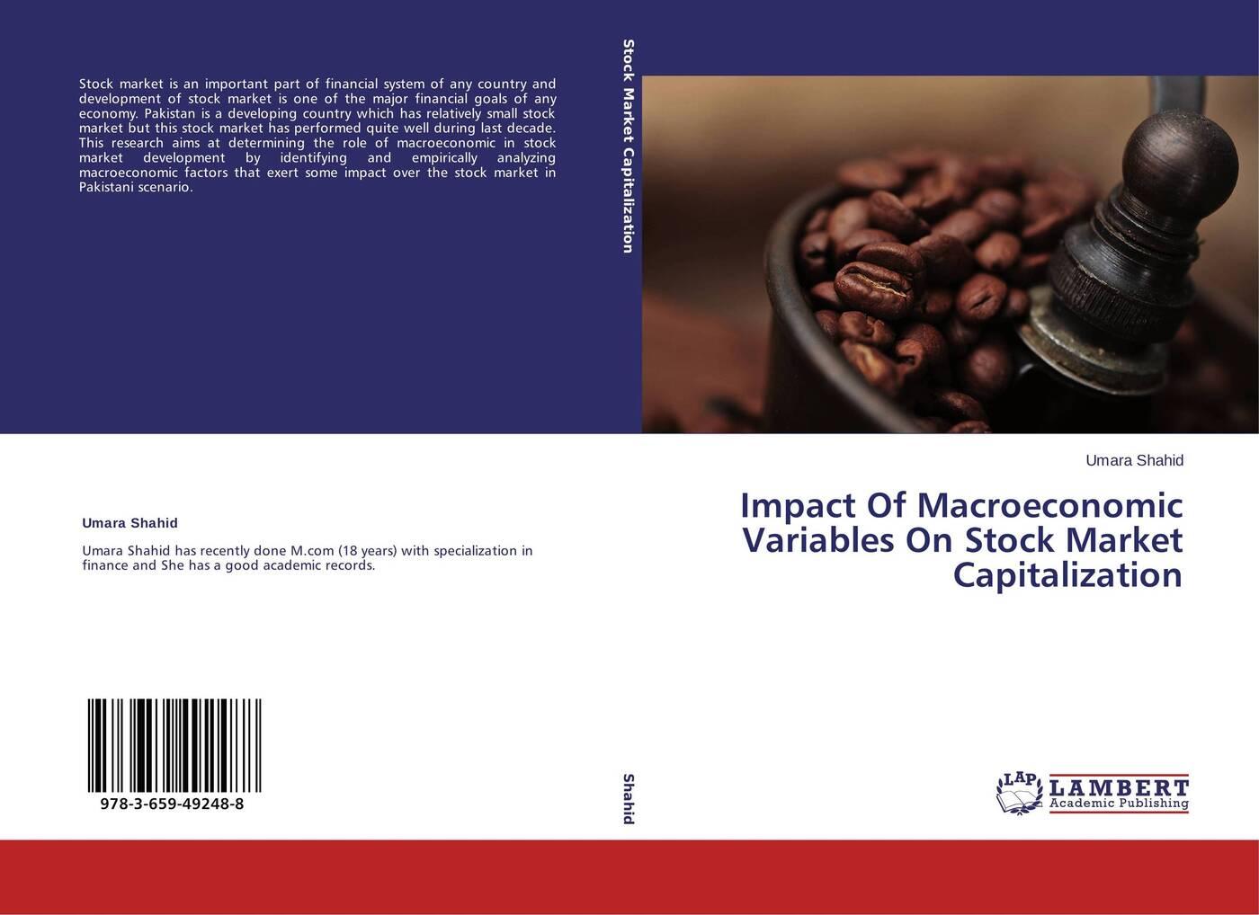 Фото - Umara Shahid Impact Of Macroeconomic Variables On Stock Market Capitalization free shipping 10pcs a3967slbt in stock