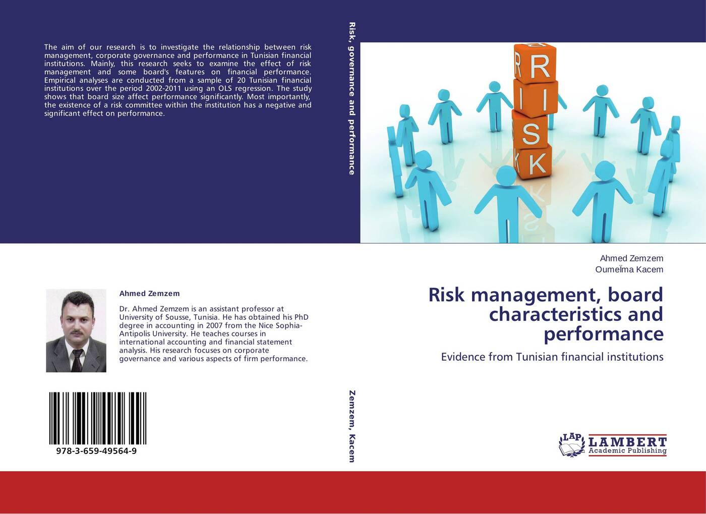 Ahmed Zemzem and OumeÏma Kacem Risk management, board characteristics and performance allan malz m financial risk management models history and institutions