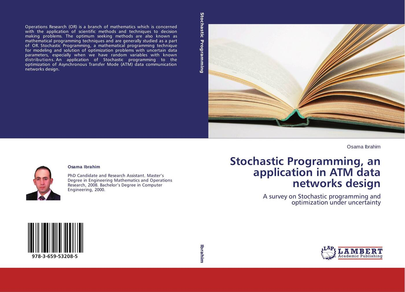 Osama Ibrahim Stochastic Programming, an application in ATM data networks design