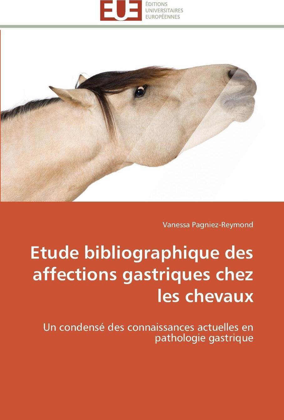 Etude bibliographique des affections gastriques chez les chevaux