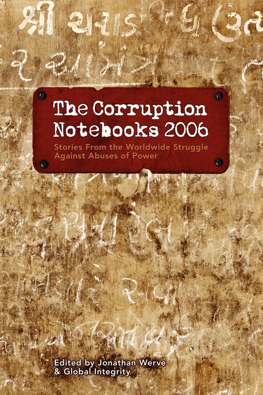 The Corruption Notebooks 2006