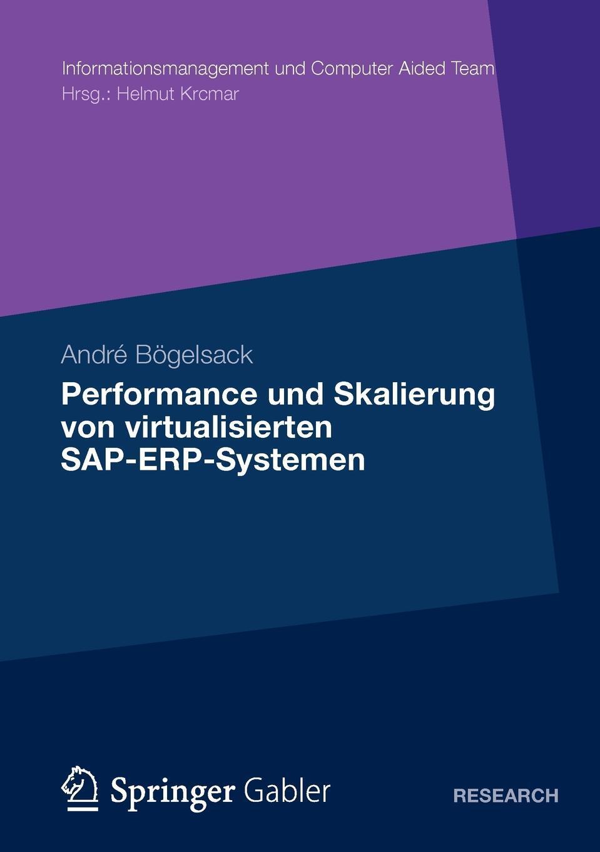 Performance und Skalierung von SAP ERP Systemen in virtualisierten Umgebungen. Andr? B?gelsack