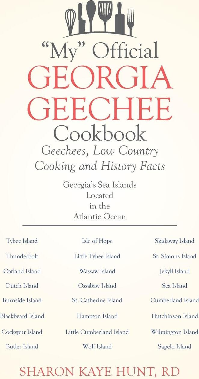 """Книга """"My"""" Official Georgia Geechee Cookbook. Geechees, Low Country Cooking and History Facts. RD Sharon Kaye Hunt"""