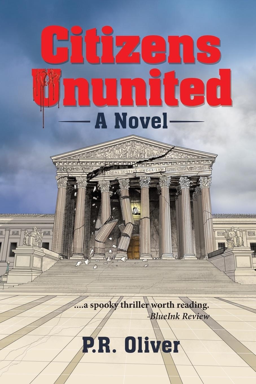 Citizens Ununited. A Novel