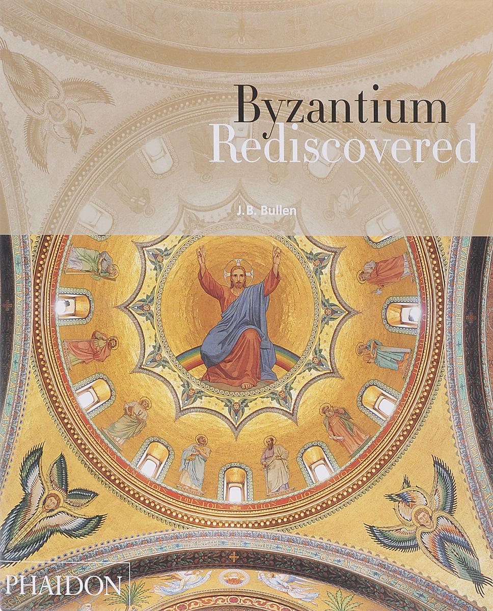 Byzantium Rediscovered #1