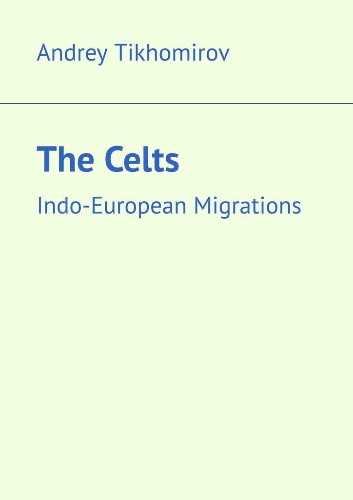 The Celts #1