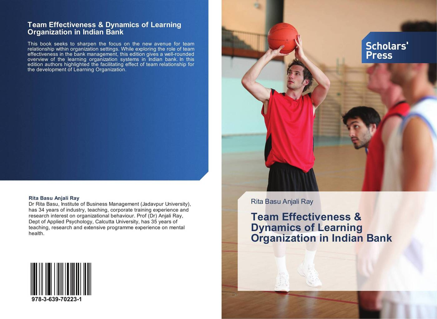 Rita Basu Anjali Ray Team Effectiveness & Dynamics of Learning Organization in Indian Bank dynamics of managerial effectiveness