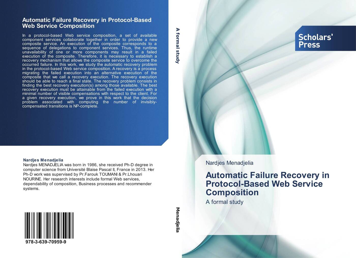 Nardjes Menadjelia Automatic Failure Recovery in Protocol-Based Web Service Composition a road to recovery