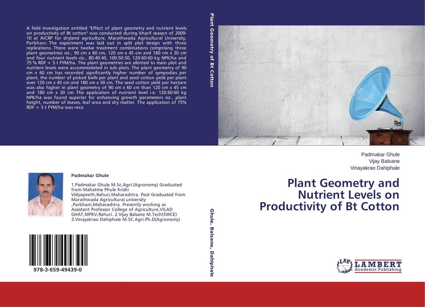 Padmakar Ghule,Vijay Balsane and Vinayakrao Dahiphale Plant Geometry and Nutrient Levels on Productivity of Bt Cotton table cloth round ethel rose flower 220 cm x x 220 cm 100