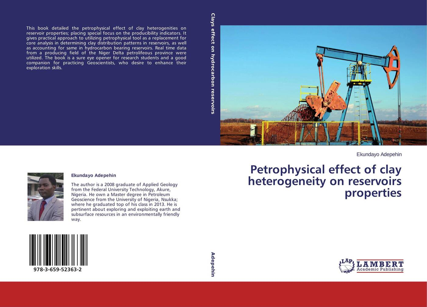 Ekundayo Adepehin Petrophysical effect of clay heterogeneity on reservoirs properties michael archer d the forex chartist companion a visual approach to technical analysis