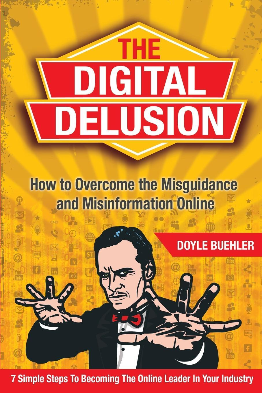 The Digital Delusion. How to  ...