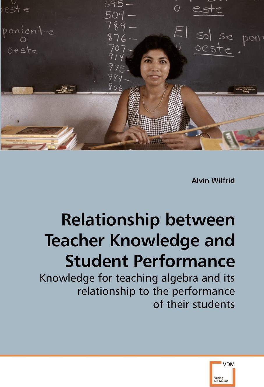 Relationship between Teacher Knowledge and Student Performance